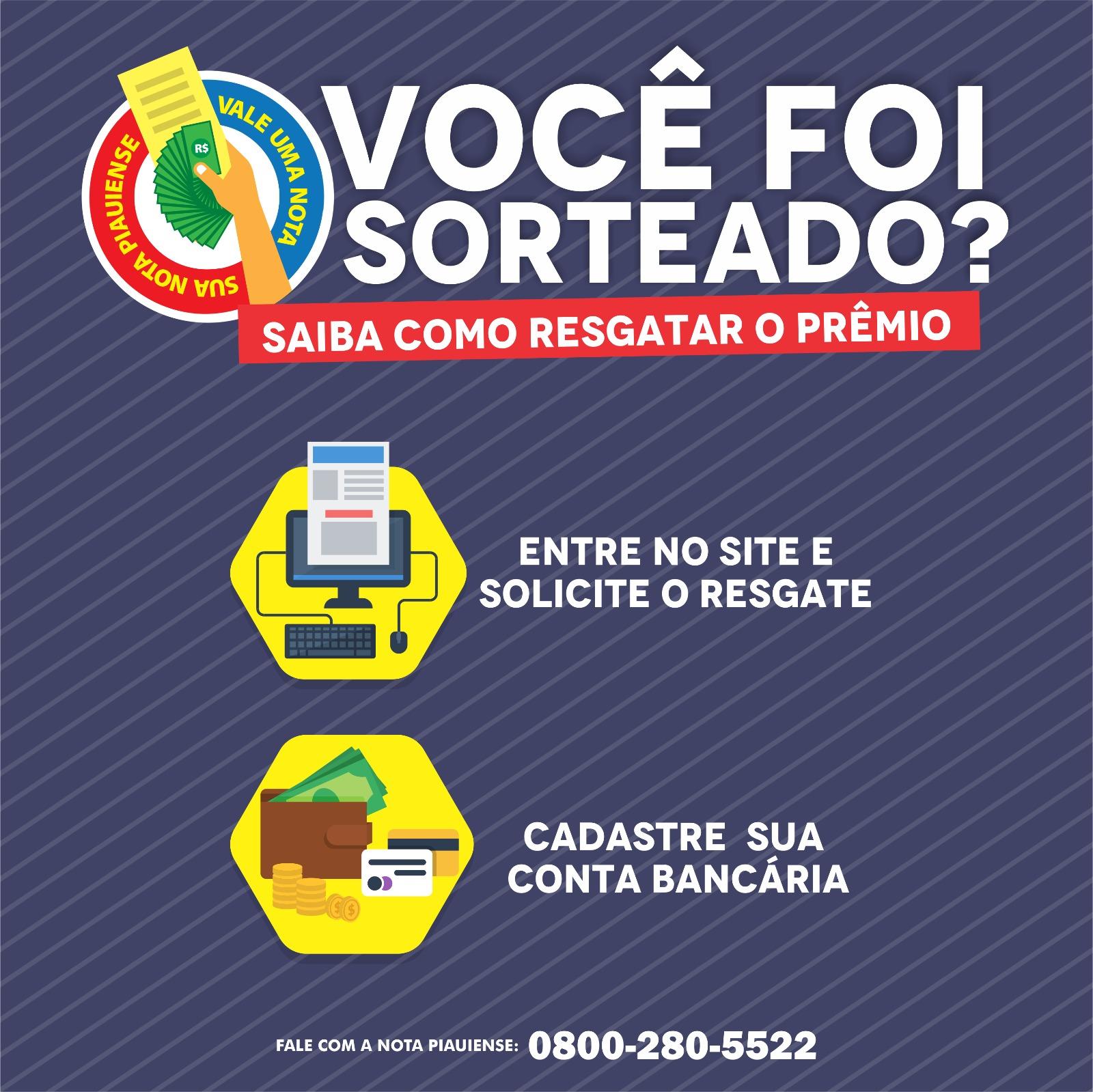Consumidor precisa solicitar resgate para receber prêmio da Nota Piauiense