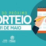 21º sorteio da Nota Piauiense acontece no dia 31 de maio
