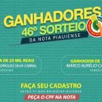 Veja os maiores ganhadores do 46º sorteio da Nota Piauiense